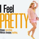 "movie""I feel pretty""s poster"